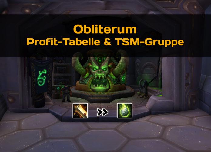 WoW TSM Obliterum Profit-Tabelle